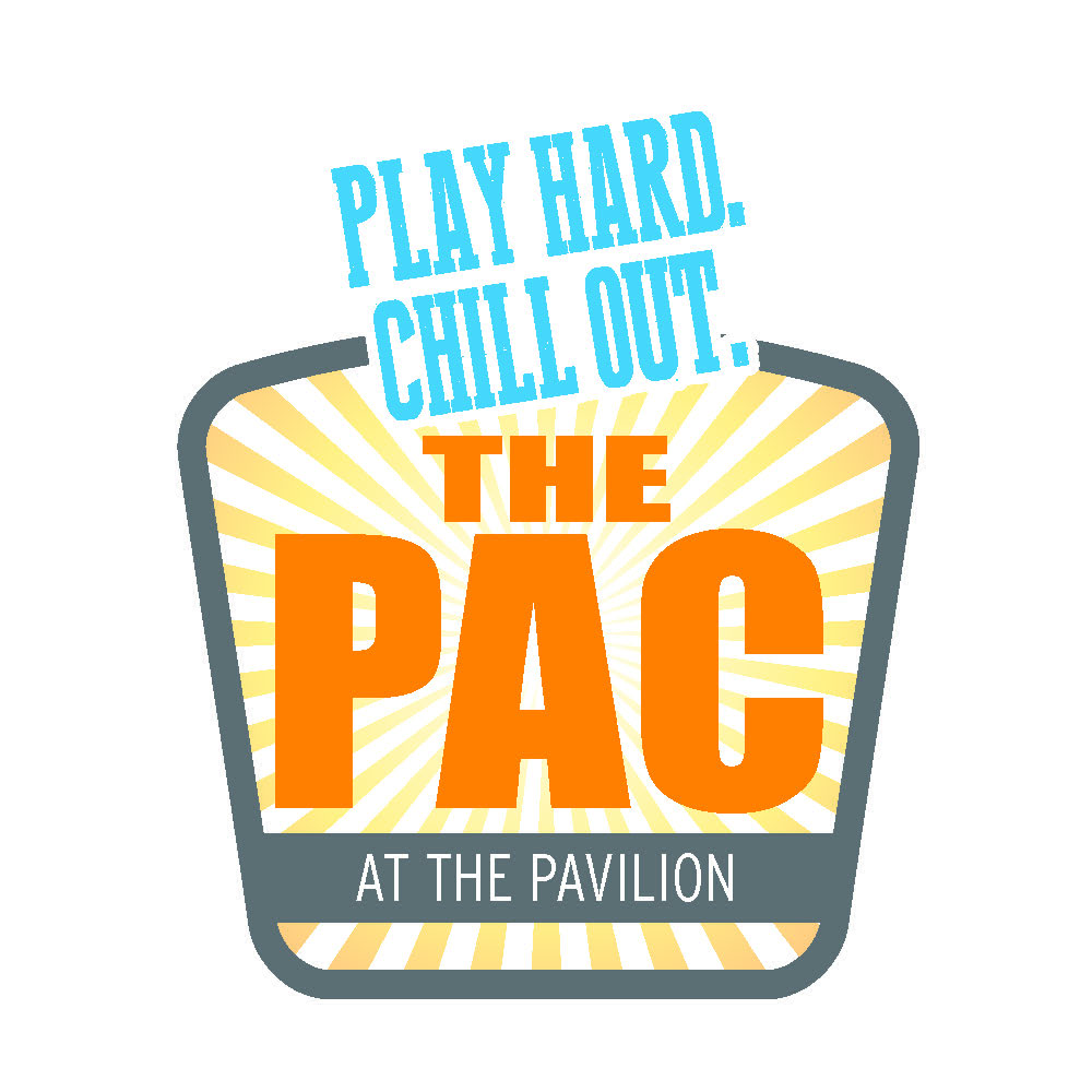 Logo image of THE PAC at The Pavilion and tag line, Play Hard. Chill Out.